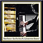"Robert Schumann Schumann: Great Piano Sonata No. 3 In F Minor Op. 14 ""Concerto Without Orchestra"" / Grosse Klaviersonate Nr. 3 ""Konzert Ohne Orchester"""