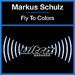 Markus Schulz Fly To Colors