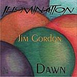 Jim Gordon Illumination-Dawn