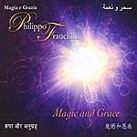Philippo Franchini Magic And Grace