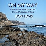 Don Lewis On My Way