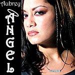 Aubrey Angel (8-Track Maxi-Single)