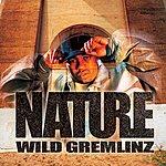 Nature Wild Gremlinz