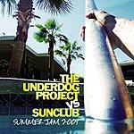 The Underdog Project Summer Jam 2004 (The Underdog Project Vs. Sunclub) (7-Track Maxi-Single)