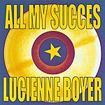 Lucienne Boyer All My Succes - Lucienne Boyer