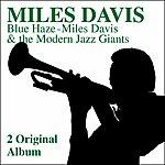 Miles Davis Blue Haze - Miles Davis &Amp; The Modern Jazz Giants