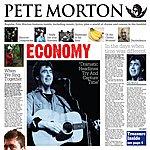 Pete Morton Economy