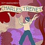 Charles Trenet Charles Trenet : 10ème Anniversaire