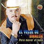 El Veloz De Sinaloa Para Mover El Bote
