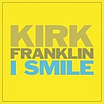 Kirk Franklin I Smile