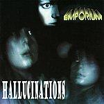 Emporium Hallucinations