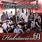 Banda Los Recoditos Habitación 69