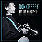 Don Cherry Live In Europe '64