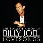 Billy Joel Billy Joel : She's Always A Woman : The Love Songs