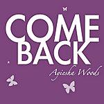 Ayiesha Woods Come Back - Single