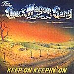 The Chuck Wagon Gang Keep On Keepin' On
