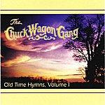 The Chuck Wagon Gang Old Time Hymns - Vol. 1