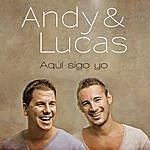 Andy & Lucas Aqui Sigo Yo