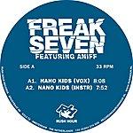 Freak Seven Nano Kids / Feel The Soul