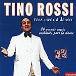 Tino Rossi Tino Rossi Vous Invite À Danser : 24 Grands Succès Enchaînés Pour La Danse