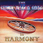 The Chuck Wagon Gang In Harmony