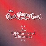 The Chuck Wagon Gang An Old Fashioned Christmas