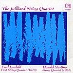 Juilliard String Quartet Donald Martino & Fred Lerdahl: String Quartets