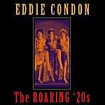 Eddie Condon The Roaring '20s