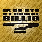 Cas Er Du Dyr At Drikke Billig? (Feat. Ellie)