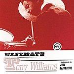 Tony Williams Ultimate: Tony Williams