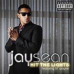 Jay Sean Hit The Lights (Explicit Version)