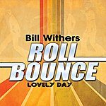 Bill Withers Lovely Day (Remastered)