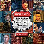 Emerson Drive Decade Of Drive: 10 Years Of Hits