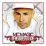M.C. Magic The Rewire
