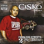 CISKO From The Streets 2 The Sheets