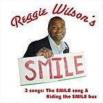 Reggie Wilson Smile With Reggie Wilson