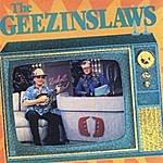 The Geezinslaws The Geezinslaws