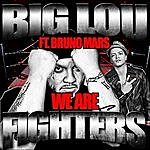 Big Lou We Are Fighters (Feat. Bruno Mars)