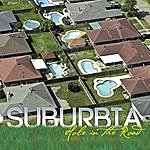 Suburbia Hole In The Road
