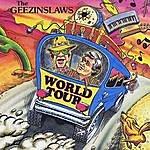 The Geezinslaws World Tour
