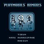 Radium Playmobils Remixes