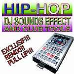 Unknown Artist Hip-Hop Dj Sounds Effect And Club Tools
