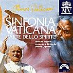 Stelvio Cipriani Sinfonia Vaticana: L'arte Dello Spirito