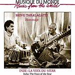 Shivu Taralagatti Inde: La Voix Du Sitâr