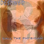 Destined Call The Physician