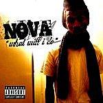 Nova What Will I Do