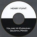 Henry Flynt You Are My Everlovin' / Celestial Power