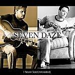 Seven Daze I Never Said