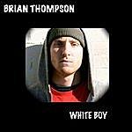 Brian Thompson White Boy