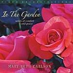 Mary Beth Carlson In The Garden